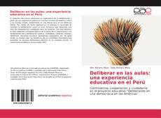 Portada del libro de Deliberar en las aulas: una experiencia educativa en el Perú