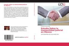 Borítókép a  Estudio Sobre la Inamovilidad Judicial en México - hoz