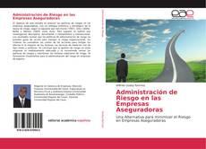 Bookcover of Administración de Riesgo en las Empresas Aseguradoras