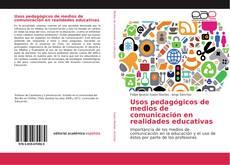 Usos pedagógicos de medios de comunicación en realidades educativas kitap kapağı