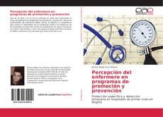 Couverture de Percepción del enfermero en programas de promoción y prevención