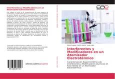 Обложка Interferentes y Modificadores en un Atomizador Electrotérmico