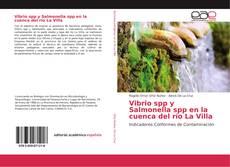 Bookcover of Vibrio spp y Salmonella spp en la cuenca del río La Villa