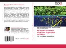 Bookcover of El zooplancton de sistemas lagunares costeros
