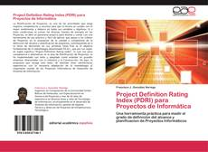 Bookcover of Project Definition Rating Index (PDRI) para Proyectos de Informática