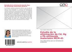 Buchcover von Estudio de la eliminación de Cd, Hg y Pb utilizando materiales MCM-41