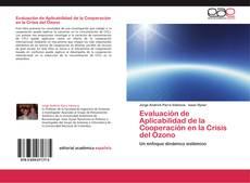 Couverture de Evaluación de Aplicabilidad de la Cooperación en la Crisis del Ozono
