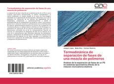 Portada del libro de Termodinánica de separación de fases de una mezcla de polímeros