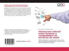 Portada del libro de Interaccion natural entre humano y computadora en servicios de salud