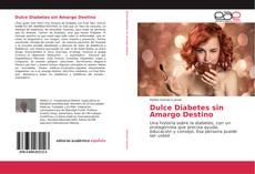 Обложка Dulce Diabetes sin Amargo Destino