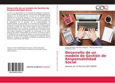 Bookcover of Desarrollo de un modelo de Gestión de Responsabilidad Social