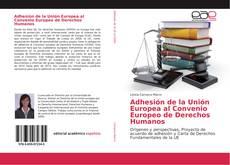 Portada del libro de Adhesión de la Unión Europea al Convenio Europeo de Derechos Humanos