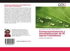 Bookcover of Farmacorresistencia y Genotipificación de M. leprae Colombiano
