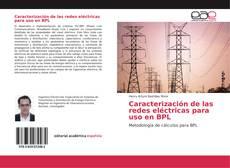 Portada del libro de Caracterización de las redes eléctricas para uso en BPL