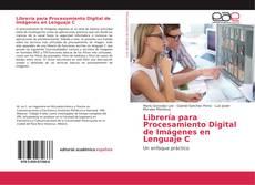 Portada del libro de Librería para Procesamiento Digital de Imágenes en Lenguaje C