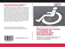 Bookcover of Mecanismo de acceso a unidades de transporte para discapacitados