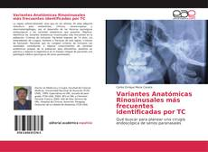 Capa do livro de Variantes Anatómicas Rinosinusales más frecuentes identificadas por TC