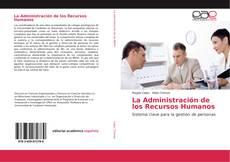 Bookcover of La Administración de los Recursos Humanos