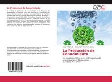 Bookcover of La Producción de Conocimiento