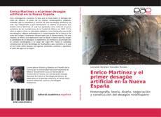 Bookcover of Enrico Martínez y el primer desagüe artificial en la Nueva España