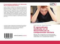 Portada del libro de El aprendizaje mediado en el desarrollo de la comprensión lectora
