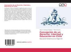 Borítókép a  Concepción de un Derecho: Libertad y Educación en Chile - hoz