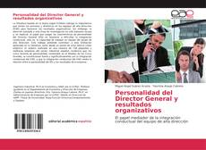 Portada del libro de Personalidad del Director General y resultados organizativos