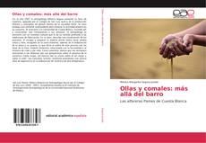 Capa do livro de Ollas y comales: más allá del barro