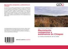 Bookcover of Movimiento campesino y autonomía en Chiapas