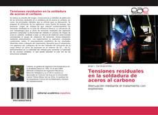 Buchcover von Tensiones residuales en la soldadura de aceros al carbono