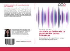 Análisis acústico de la producción de las vibrantes