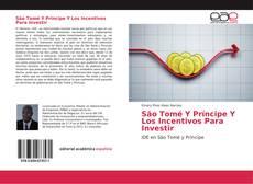Bookcover of São Tomé Y Príncipe Y Los Incentivos Para Investir