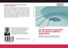 Buchcover von La personería gremial en el sector público argentino
