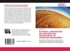 Borítókép a  Frentes y formación de estructuras localizadas en sistemas biestables - hoz