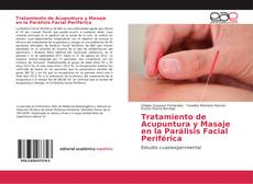 Bookcover of Tratamiento de Acupuntura y Masaje en la Parálisis Facial Periférica