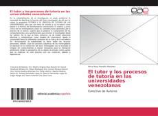 Borítókép a  El tutor y los procesos de tutoría en las universidades venezolanas - hoz