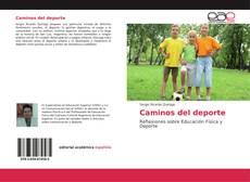Bookcover of Caminos del deporte