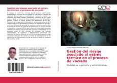 Gestión del riesgo asociado al estrés térmico en el proceso de vaciado的封面