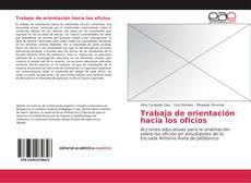 Buchcover von Trabajo de orientación hacia los oficios