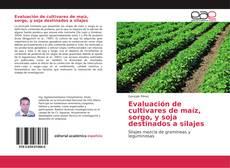 Capa do livro de Evaluación de cultivares de maíz, sorgo, y soja destinados a silajes