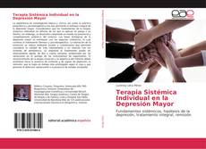 Bookcover of Terapia Sistémica Individual en la Depresión Mayor