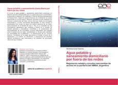 Bookcover of Agua potable y saneamiento domiciliario por fuera de las redes