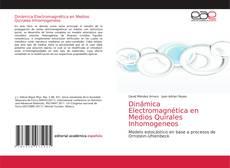 Portada del libro de Dinámica Electromagnética en Medios Quirales Inhomogeneos
