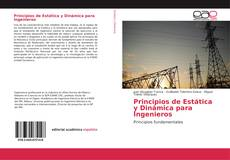 Principios de Estática y Dinámica para Ingenieros的封面