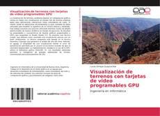 Bookcover of Visualización de terrenos con tarjetas de video programables GPU