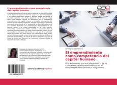 Bookcover of El emprendimiento como competencia del capital humano