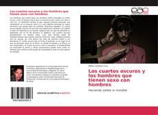 Bookcover of Los cuartos oscuros y los hombres que tienen sexo con hombres