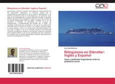 Bilingüismo en Gibraltar: Inglés y Español kitap kapağı