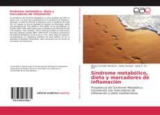 Bookcover of Síndrome metabólico, dieta y marcadores de inflamación