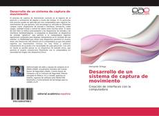 Desarrollo de un sistema de captura de movimiento kitap kapağı